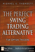 The-perfect-swing-trading-alternative-for-option-traders(alt)