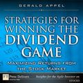 Strategies for Winning the Dividend Game