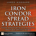 Iron Condor Spread Strategies